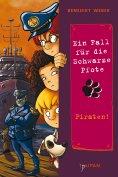 eBook: Ein Fall für die Schwarze Pfote: Piraten!