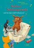 eBook: Schluri Schlampowski und das Sperrmüll-Schlamassel
