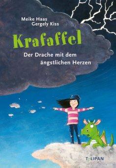 eBook: Krafaffel - Der Drache mit dem ängstlichen Herzen