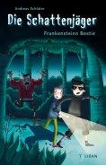 eBook: Die Schattenjäger - Frankensteins Bestie