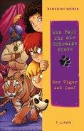 eBook: Ein Fall für die Schwarze Pfote - Der Tiger ist los!