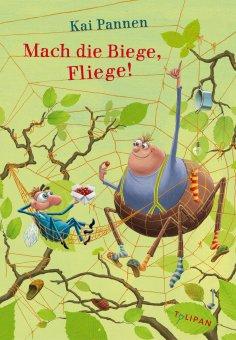 eBook: Mach die Biege, Fliege!