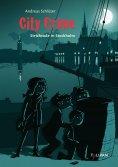 eBook: City Crime - Strichcode in Stockholm: Band 5