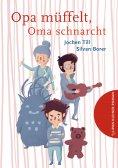 eBook: Opa müffelt, Oma schnarcht