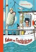 eBook: Kakao und Fischbrötchen
