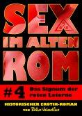 eBook: Sex im alten Rom 4 - Das Signum der roten Laterne