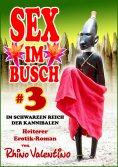eBook: Sex im Busch 3 Im schwarzen Reich der Kannibalen