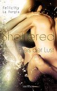 eBook: Shattered - Der Preis der Lust