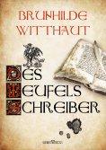 eBook: Des Teufels Schreiber