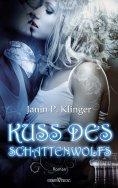 eBook: Kuss des Schattenwolfs