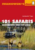 ebook: 101 Safaris - Reiseführer von Iwanowski