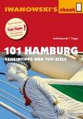ebook: 101 Hamburg - Reiseführer von Iwanowski
