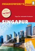 eBook: Singapur - Reiseführer von Iwanowski