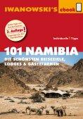 ebook: 101 Namibia - Reiseführer von Iwanowski