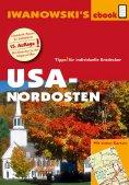 ebook: USA-Nordosten - Reiseführer von Iwanowski