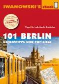 ebook: 101 Berlin - Reiseführer von Iwanowski