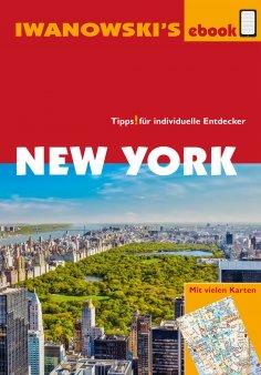 ebook: New York - Reiseführer von Iwanowski