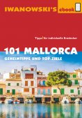 eBook: 101 Mallorca - Reiseführer von Iwanowski