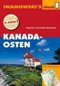 ebook: Kanada Osten - Reiseführer von Iwanowski