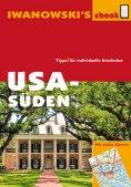 ebook: USA Süden - Reiseführer von Iwanowski