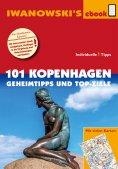 ebook: 101 Kopenhagen - Geheimtipps und Top-Ziele