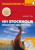eBook: 101 Stockholm - Geheimtipps und Top-Ziele