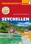ebook: Seychellen - Reiseführer von Iwanowski