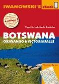 eBook: Botswana - Okavango und Victoriafälle - Reiseführer von Iwanowski