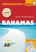 ebook: Bahamas - Reiseführer von Iwanowski