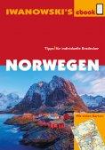 ebook: Norwegen - Reiseführer von Iwanowski