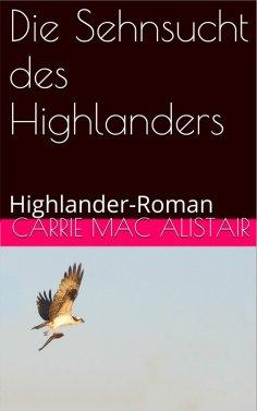 ebook: Die Sehnsucht des Highlanders