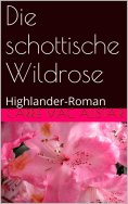ebook: Die schottische Wildrose