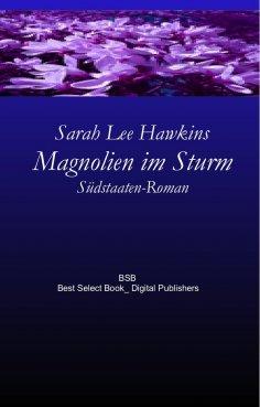 ebook: Magnolien im Sturm