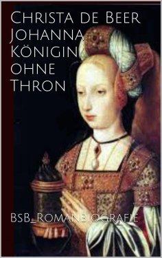 eBook: Johanna Königin ohne Thron