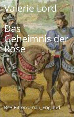 eBook: Das Geheimnis der Rose