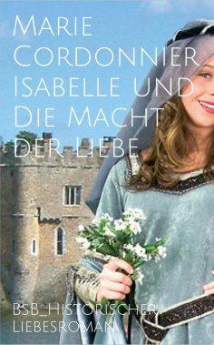 ebook: Isabelle und Die Macht der Liebe