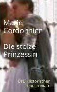 eBook: Die stolze Prinzessin