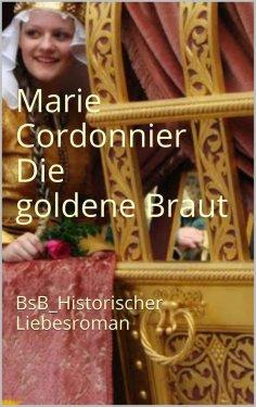 ebook: Die goldene Braut