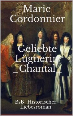 eBook: Geliebte Lügnerin Chantal
