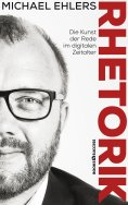 eBook: Rhetorik - Die Kunst der Rede im digitalen Zeitalter