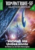 eBook: ROMANTRUHE-SF - Galaktische Abenteuer 2