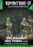 eBook: ROMANTRUHE-SF - Galaktische Abenteuer 5