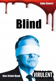 ebook: Blind (3 Kurz-Krimis)