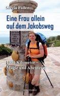 eBook: Eine Frau auf dem Jakobsweg