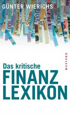 ebook: Das kritische Finanzlexikon