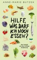 eBook: Hilfe, was darf ich noch essen