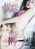 eBook: Family Affairs: Verbotenes Verlangen