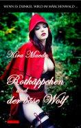 ebook: Wenn es dunkel wird im Märchenwald ...: Rotkäppchen und der böse Wolf