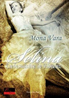 ebook: Selina: Liebesnächte in Florenz