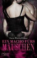 eBook: Hard & Heart 4: Ein Macho fürs Mäuschen
